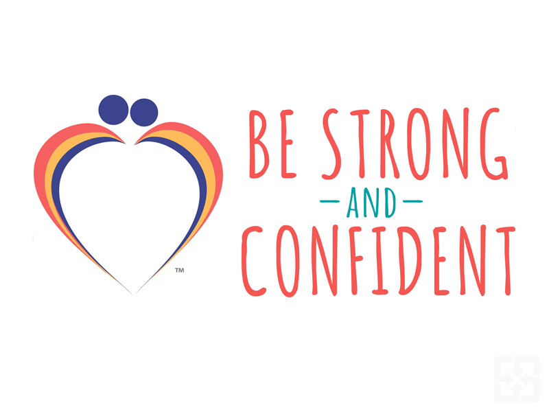 Be Strong and Confident